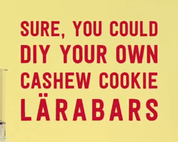 Quick Copy Breakdown: Larabar Cashew Cookie